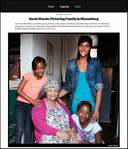 """Picturing Family in Manenberg"" <br> Photographs and writing published October 21, 2015. <br>  <a href=""http://www.readingthepictures.org/2015/10/sarah-stacke-picturing-family-in-manenberg/"">View Article</a>"