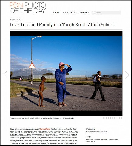 """Love, Loss and Family in Tough South African Suburb"" <br>Photographs published August 24, 2015. <br>  <a href=""http://potd.pdnonline.com/2015/08/33490/"">View Article</a>"